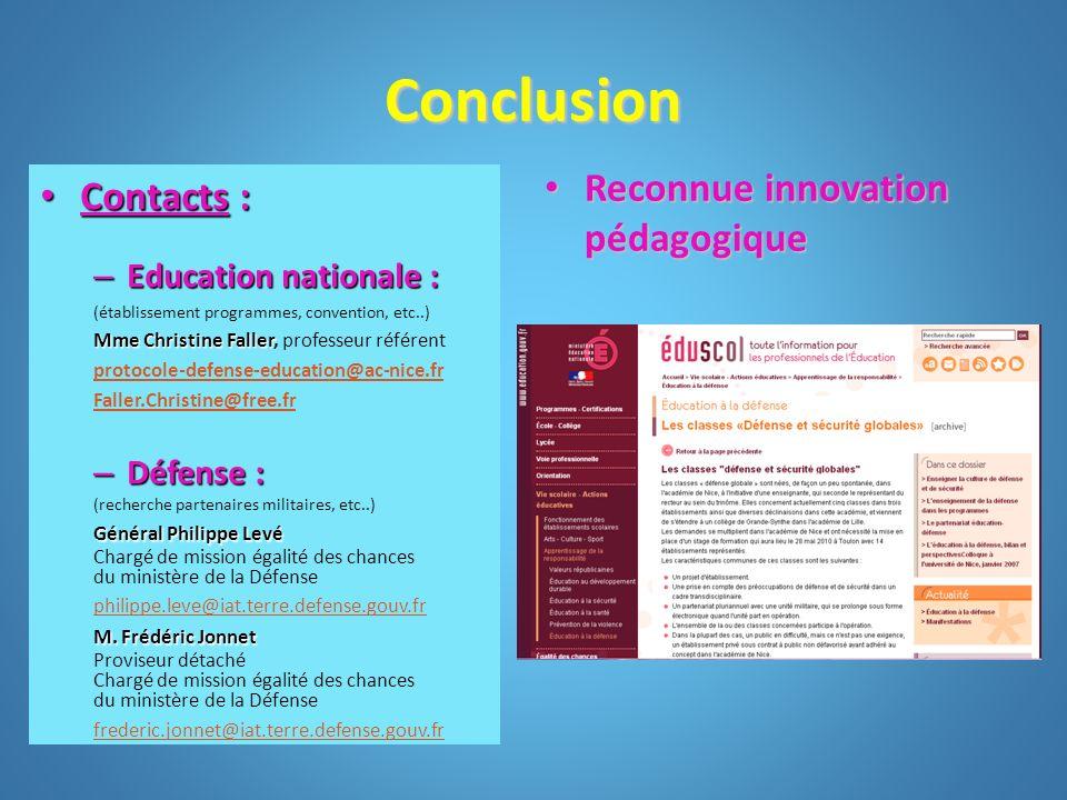 Conclusion Reconnue innovation pédagogique Contacts :