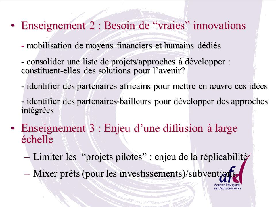 Enseignement 2 : Besoin de vraies innovations