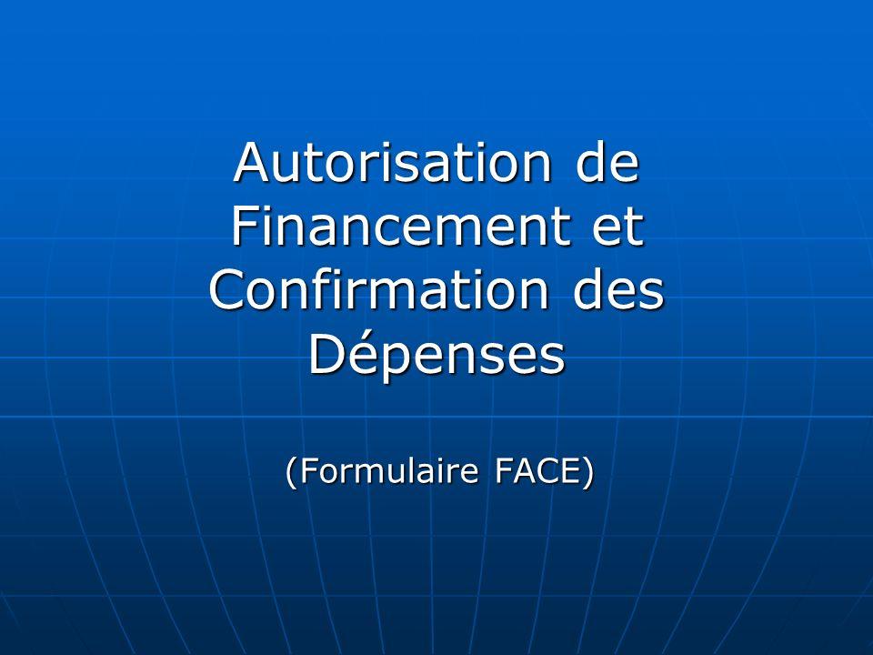 Autorisation de Financement et Confirmation des Dépenses