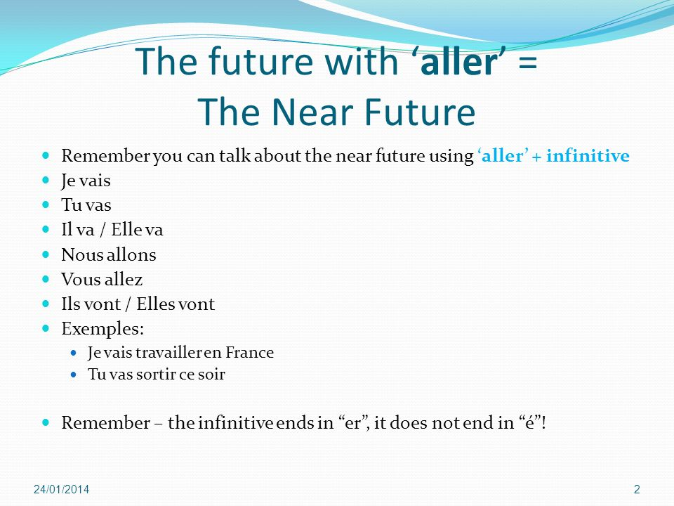 The future with 'aller' = The Near Future