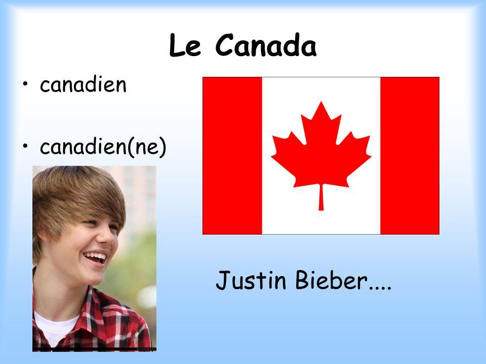 Le Canada canadien canadien(ne) Justin Bieber....