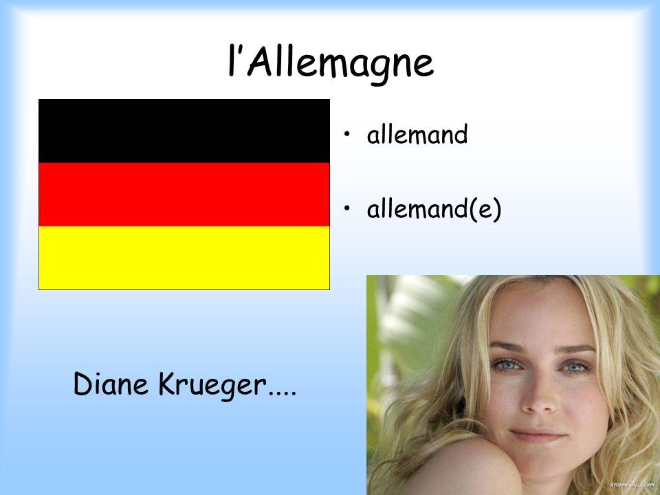 l'Allemagne allemand allemand(e) Diane Krueger....