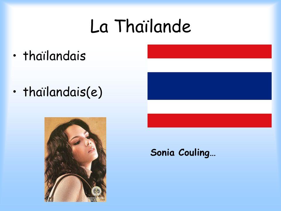 La Thaïlande thaïlandais thaïlandais(e) Sonia Couling…