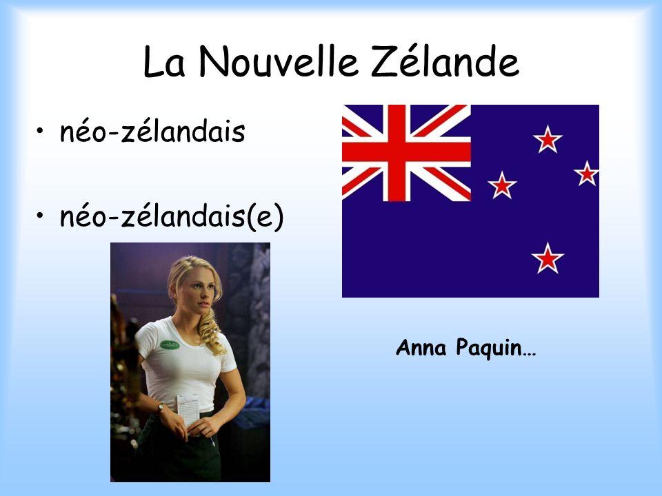 La Nouvelle Zélande néo-zélandais néo-zélandais(e) Anna Paquin…
