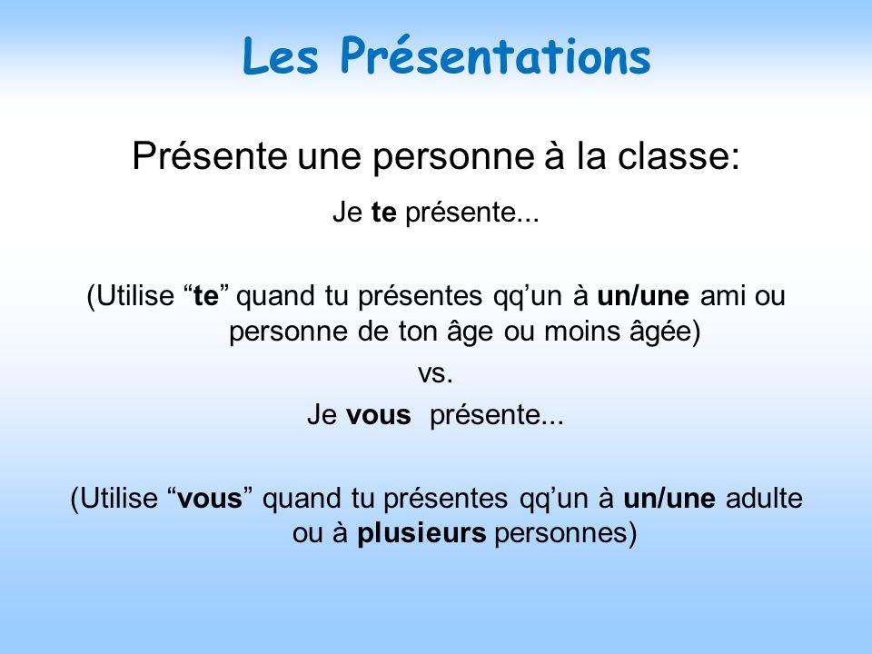 Présente une personne à la classe: