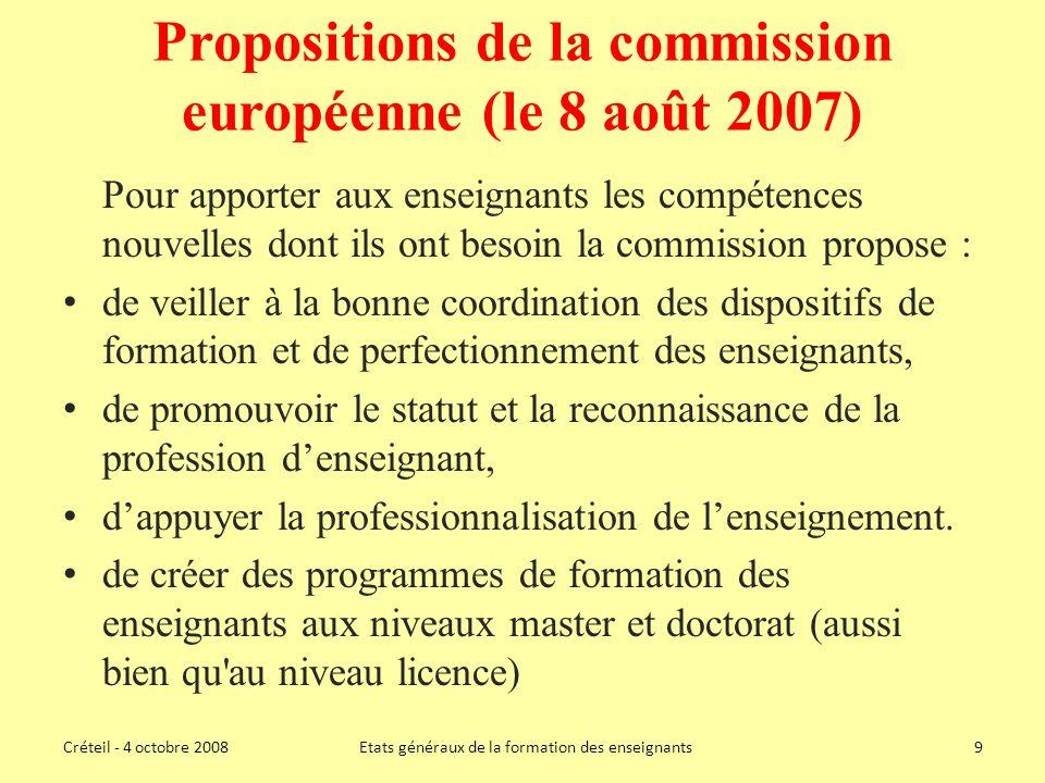 Propositions de la commission européenne (le 8 août 2007)