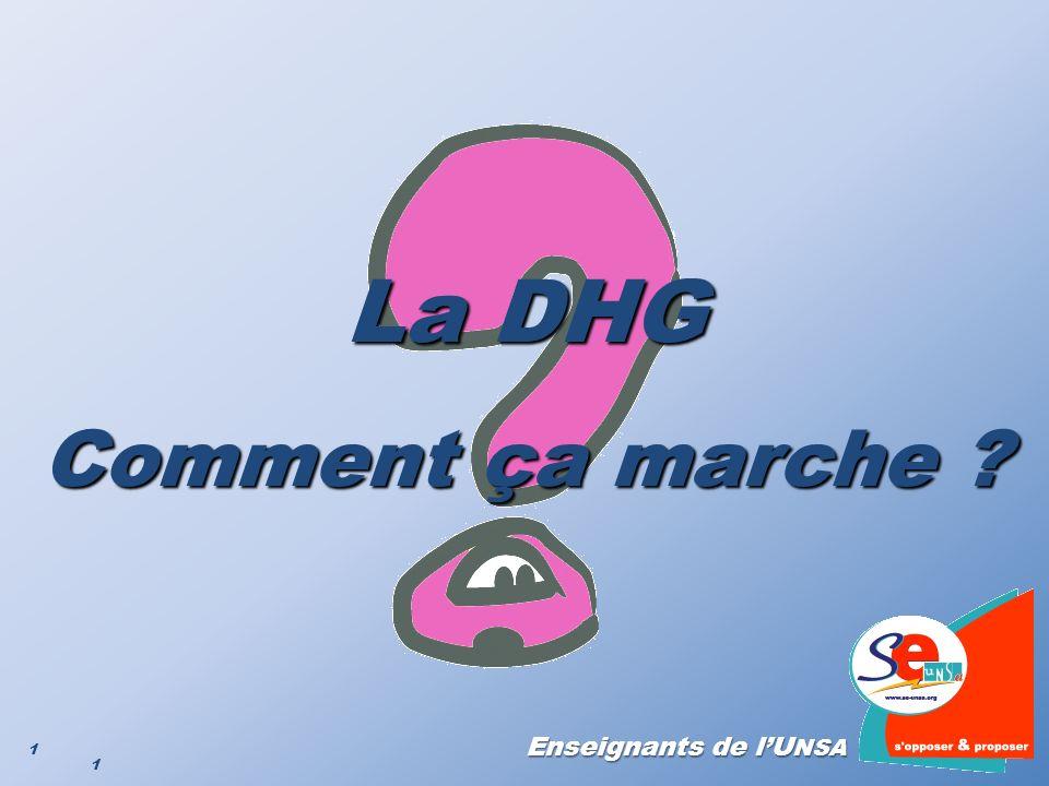 La DHG Comment ça marche Version du 19/01/2009 1