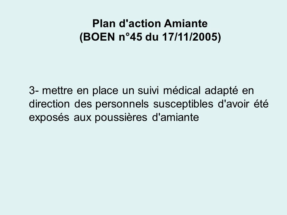 Plan d action Amiante(BOEN n°45 du 17/11/2005)