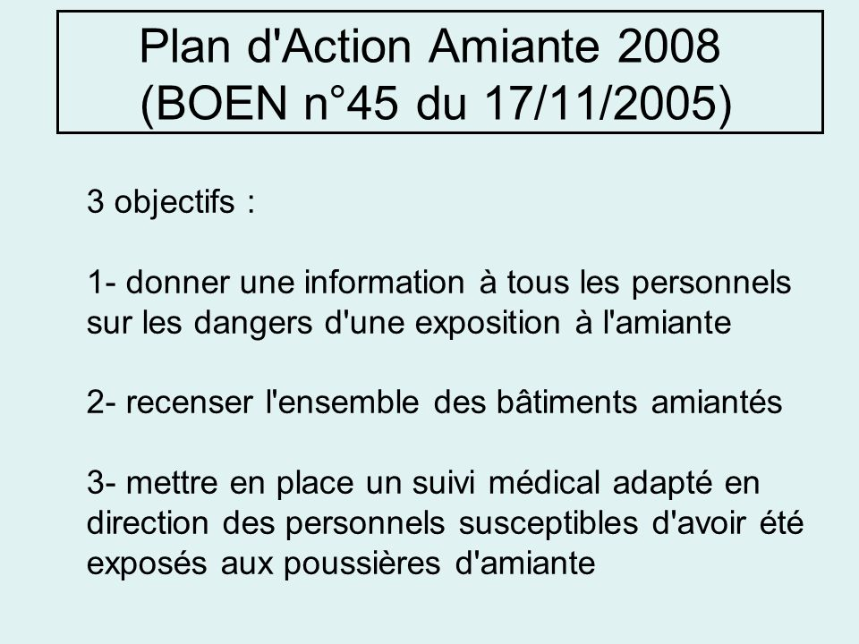 Plan d Action Amiante 2008 (BOEN n°45 du 17/11/2005)