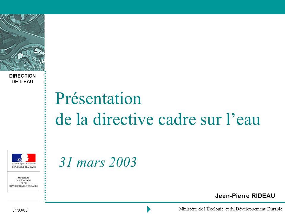 Présentation de la directive cadre sur l'eau 31 mars 2003