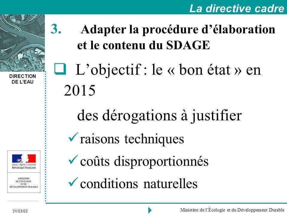 Adapter la procédure d'élaboration et le contenu du SDAGE