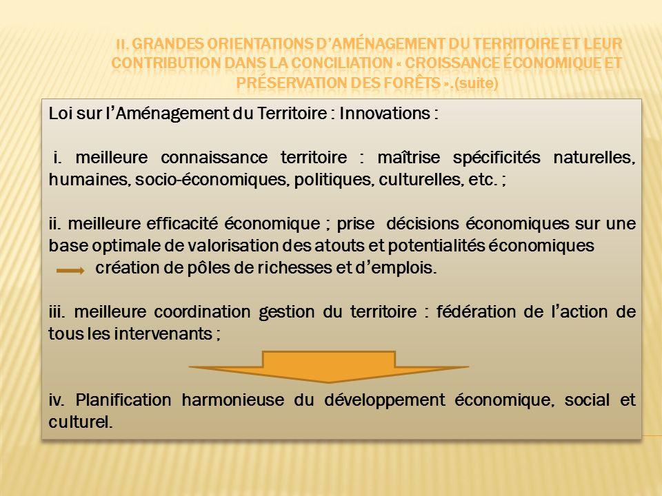 II. Grandes orientations d'aménagement du territoire et leur contribution dans la conciliation « croissance économique et préservation des forêts ».(suite)