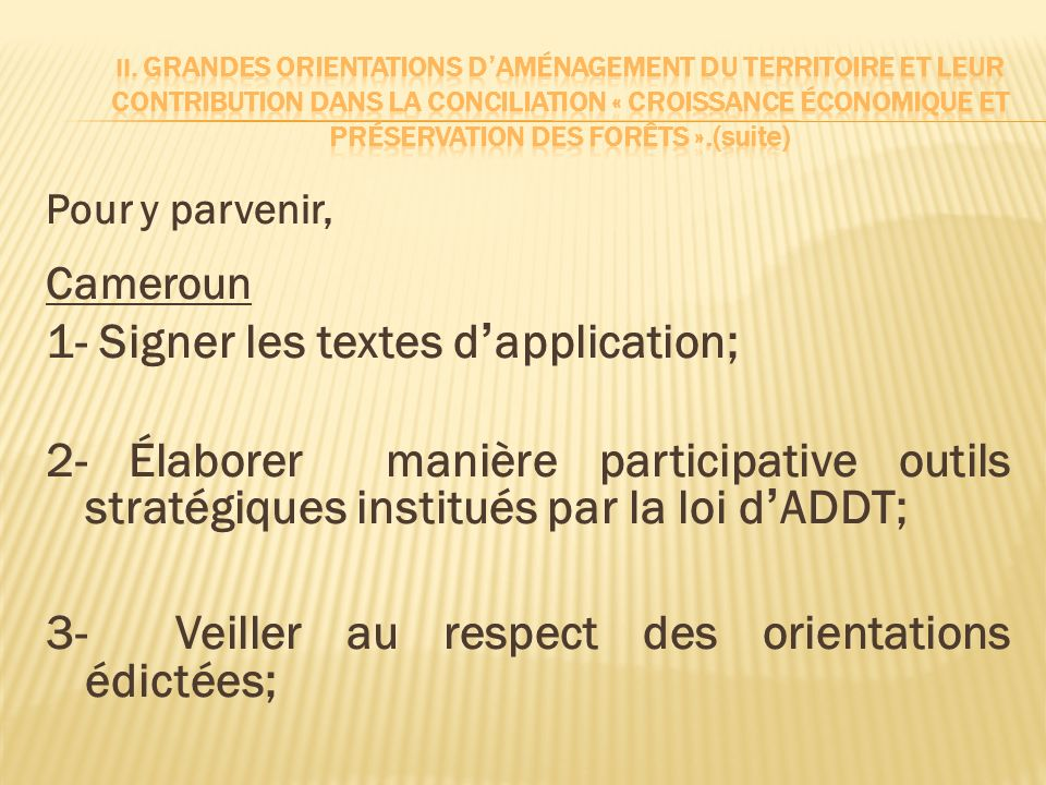 1- Signer les textes d'application;