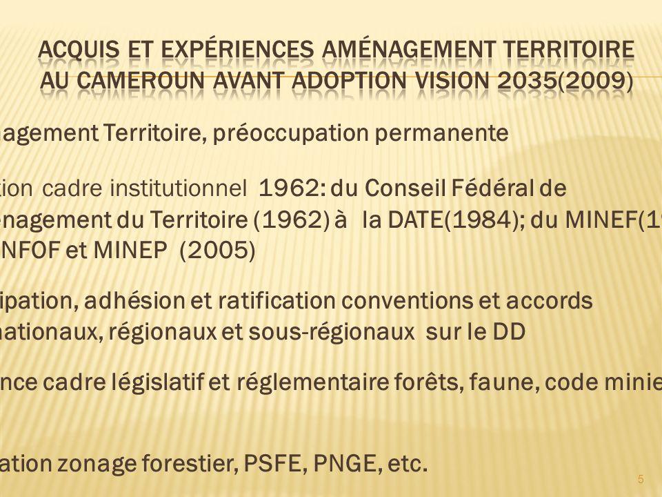 Acquis et Expériences Aménagement Territoire au Cameroun avant adoption Vision 2035(2009)