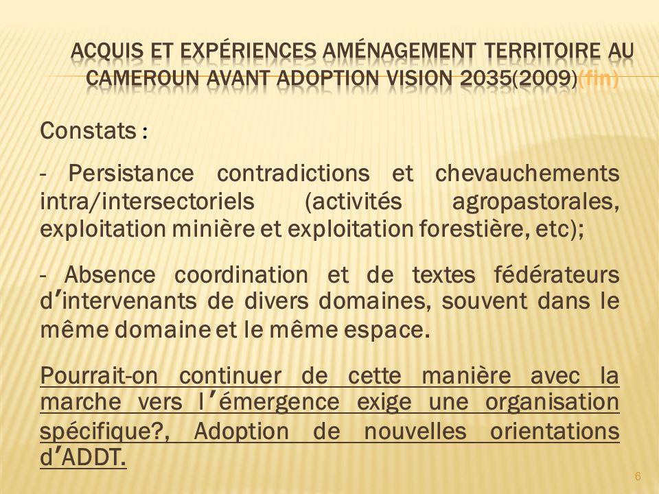 Acquis et Expériences Aménagement Territoire au Cameroun avant adoption Vision 2035(2009)(fin)