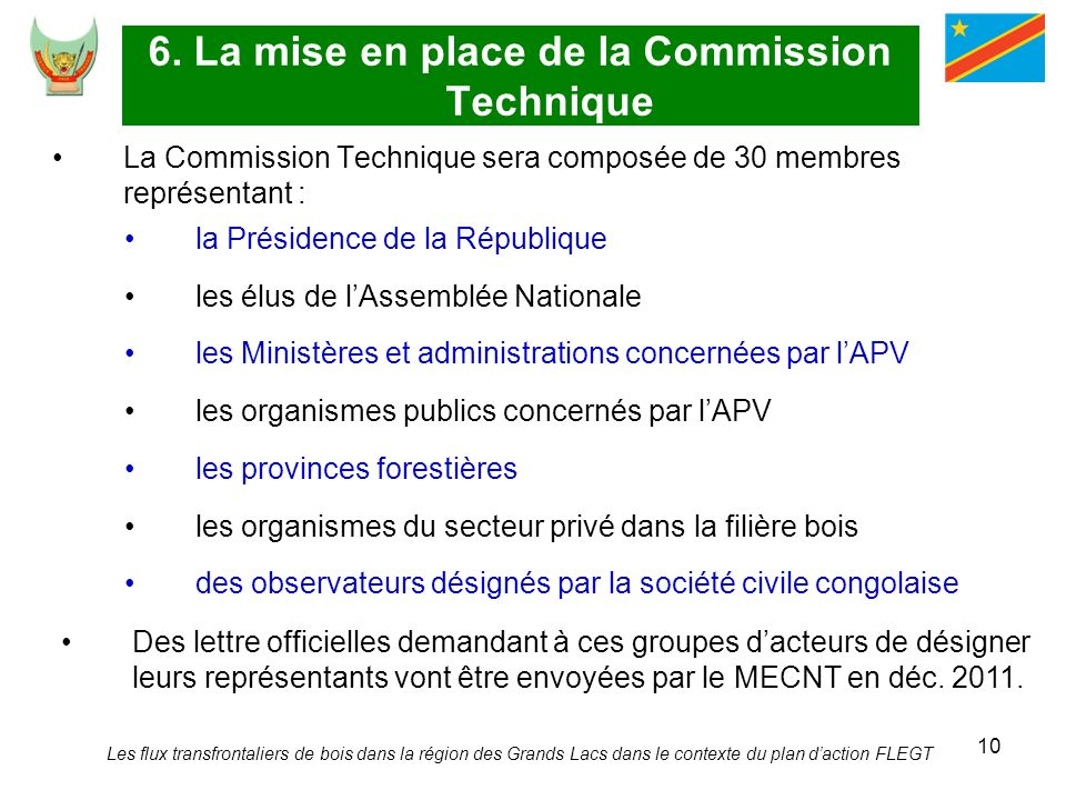 6. La mise en place de la Commission Technique