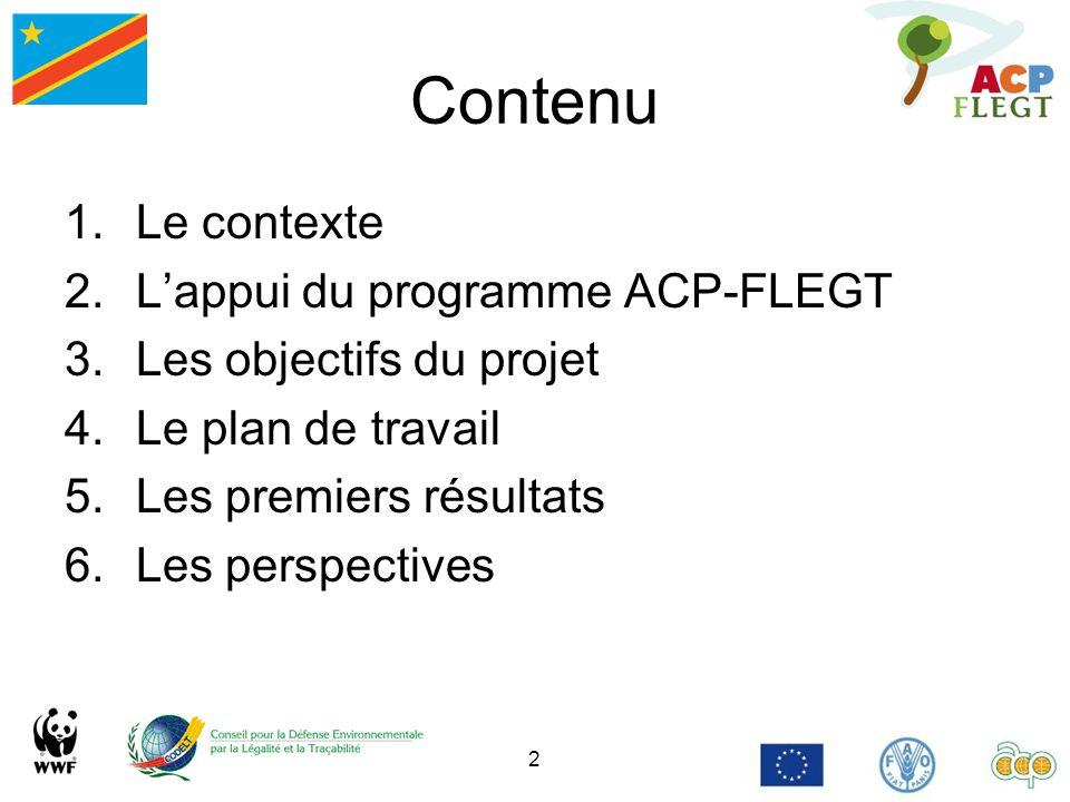 Contenu Le contexte L'appui du programme ACP-FLEGT