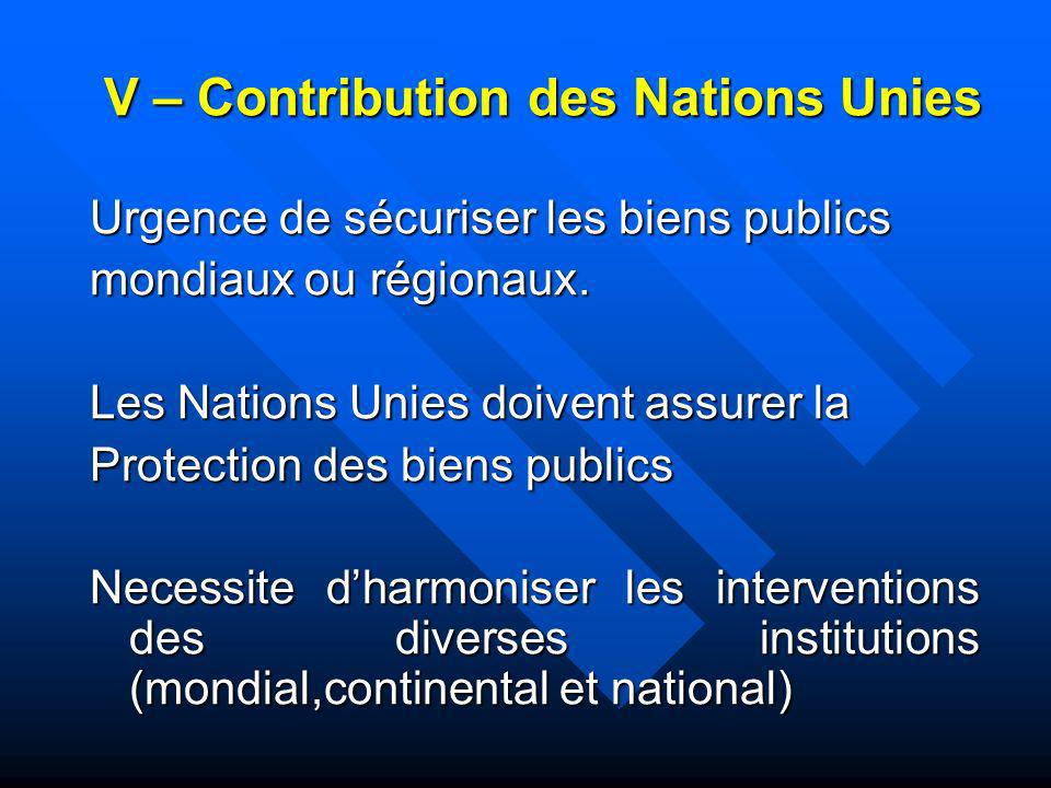 V – Contribution des Nations Unies