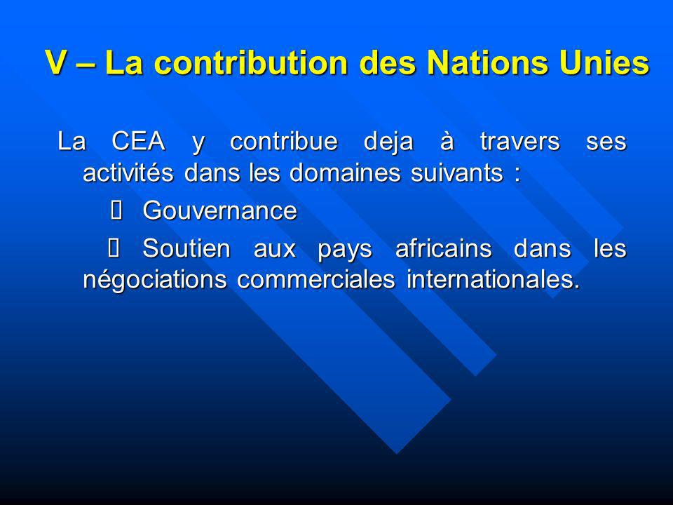V – La contribution des Nations Unies