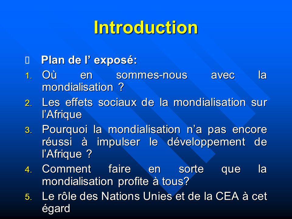 Introduction Où en sommes-nous avec la mondialisation