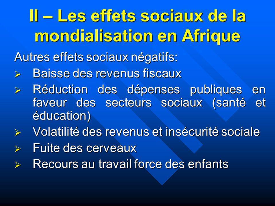 II – Les effets sociaux de la mondialisation en Afrique