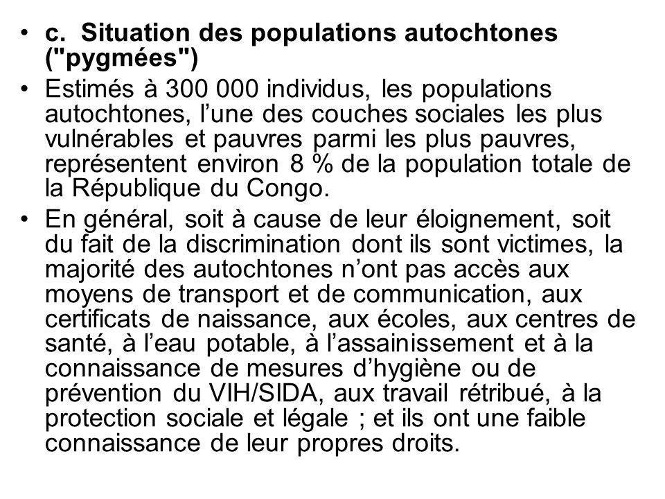 c. Situation des populations autochtones ( pygmées )
