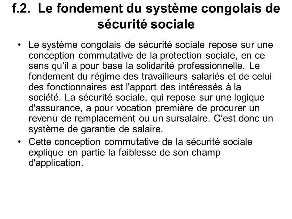 f.2. Le fondement du système congolais de sécurité sociale