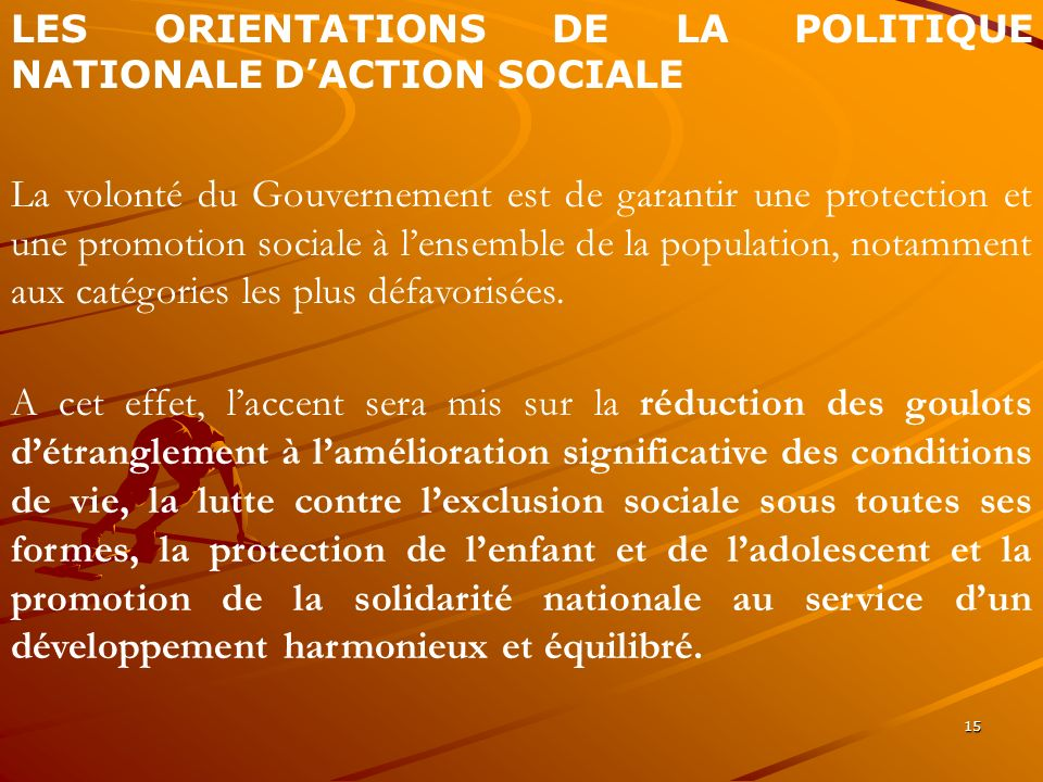 LES ORIENTATIONS DE LA POLITIQUE NATIONALE D'ACTION SOCIALE