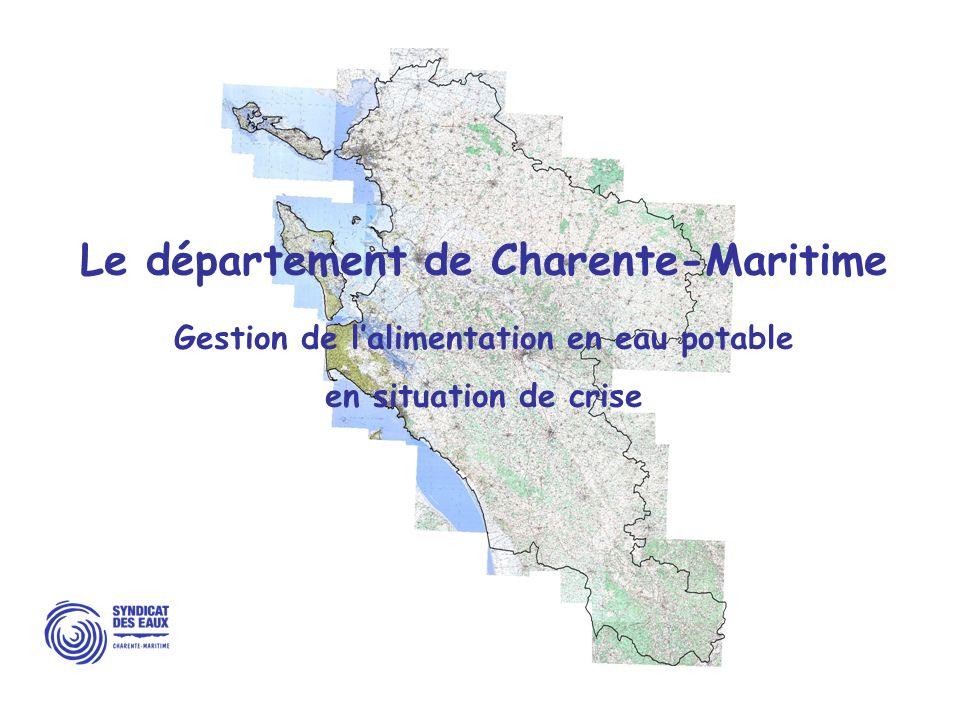 Le département de Charente-Maritime Gestion de l'alimentation en eau potable en situation de crise