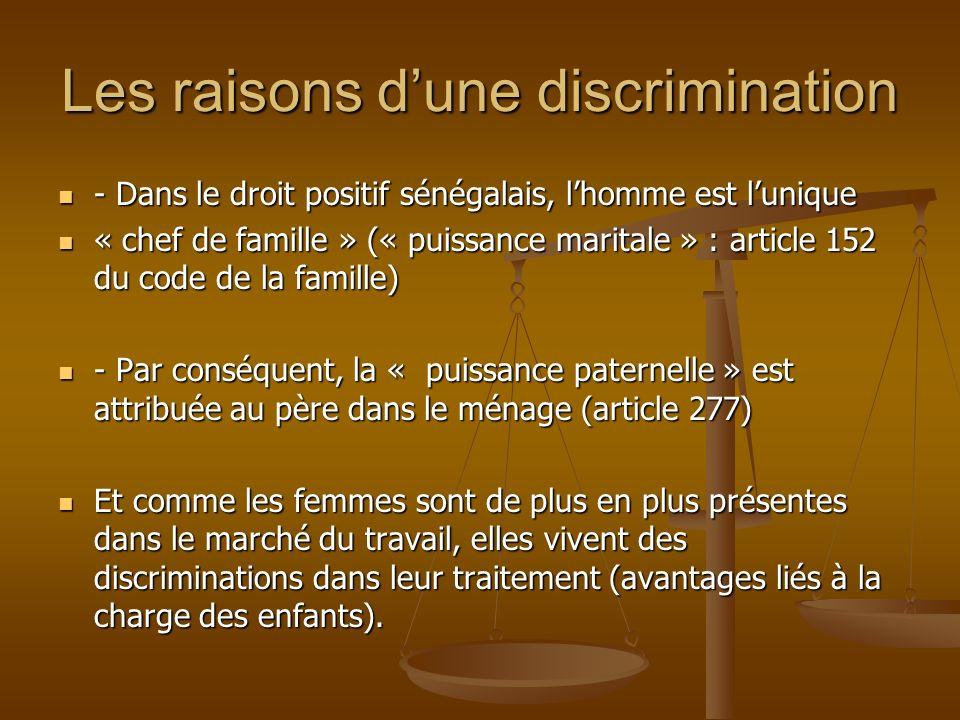 Les raisons d'une discrimination