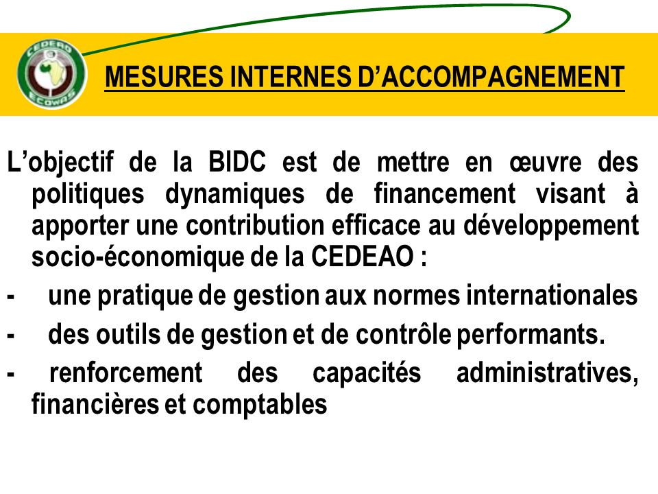 MESURES INTERNES D'ACCOMPAGNEMENT