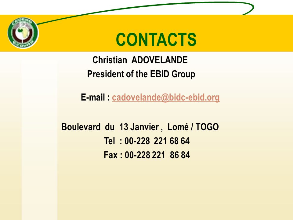 CONTACTS Christian ADOVELANDE President of the EBID Group