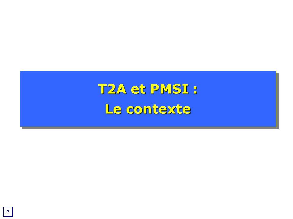 T2A et PMSI : Le contexte