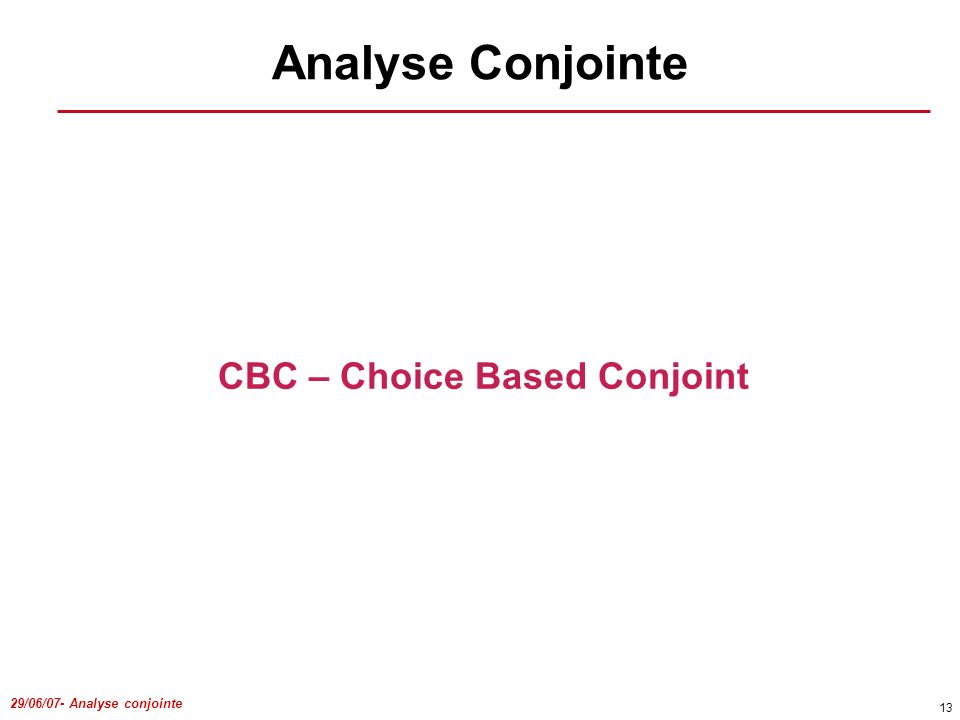 CBC – Choice Based Conjoint
