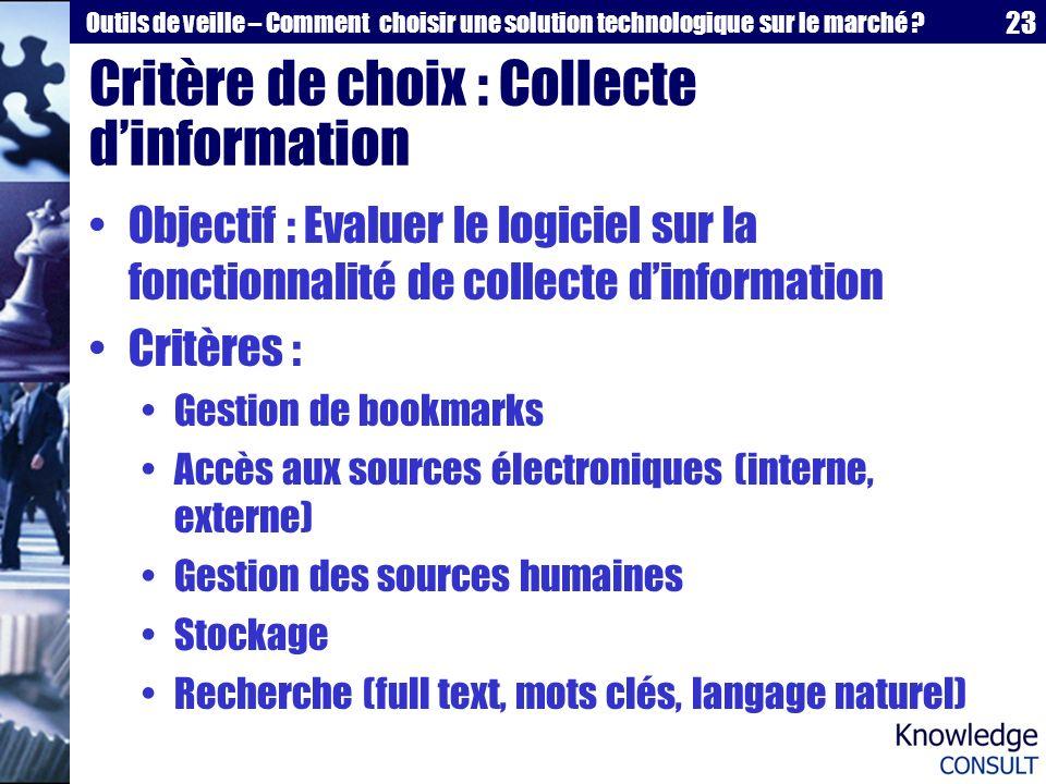 Critère de choix : Collecte d'information