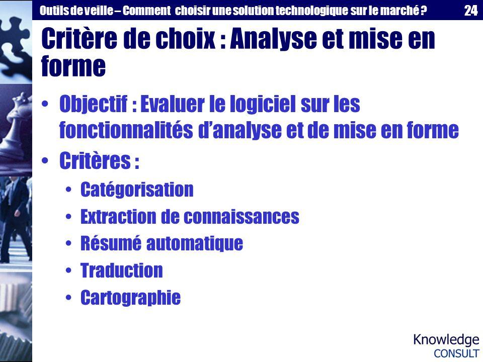 Critère de choix : Analyse et mise en forme
