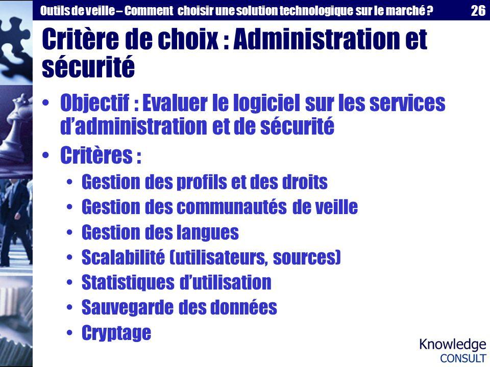 Critère de choix : Administration et sécurité