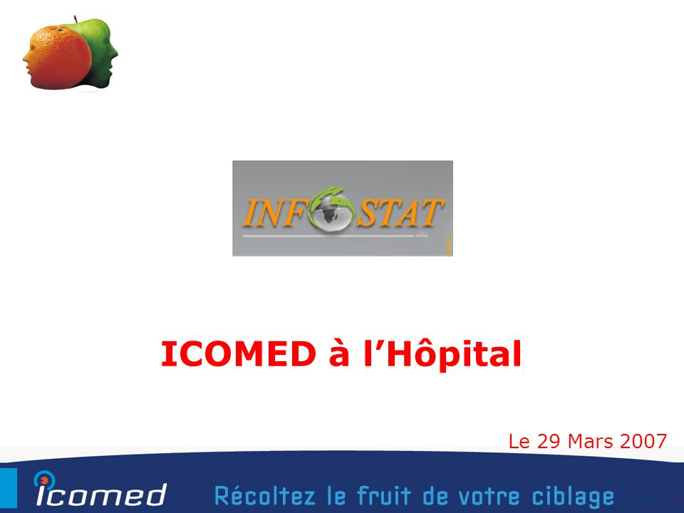 ICOMED à l'Hôpital Le 29 Mars 2007