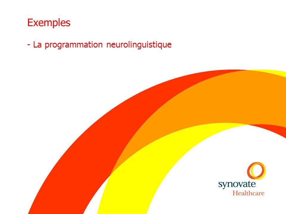 Exemples - La programmation neurolinguistique