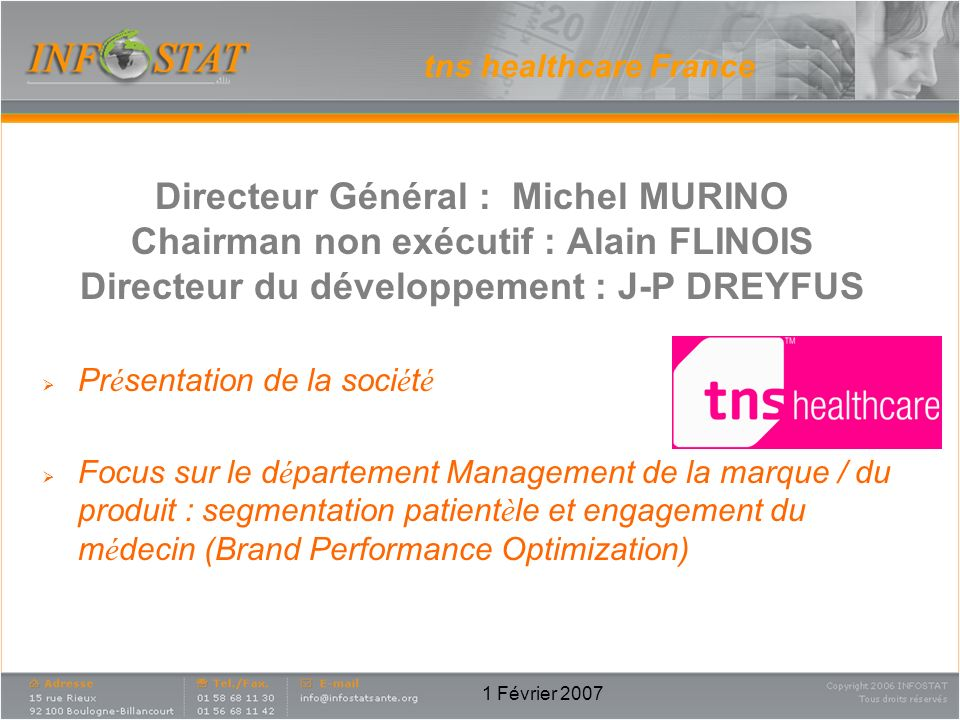 Directeur Général : Michel MURINO