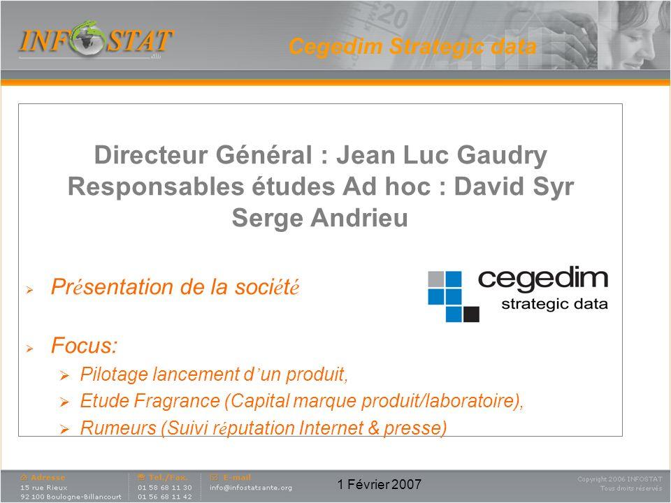 Directeur Général : Jean Luc Gaudry