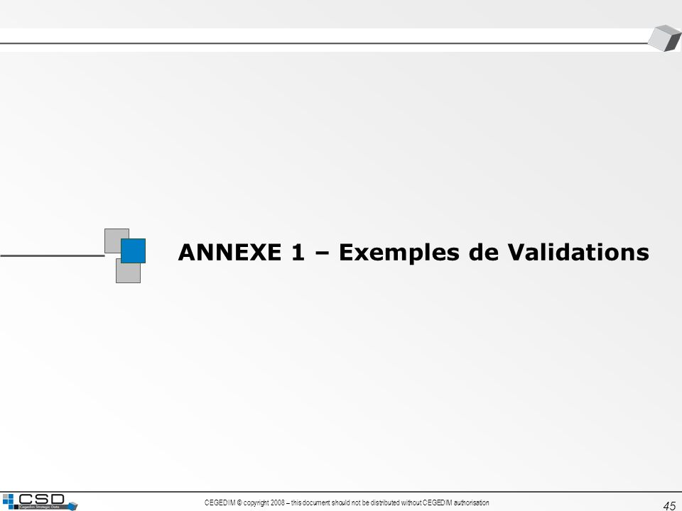 ANNEXE 1 – Exemples de Validations