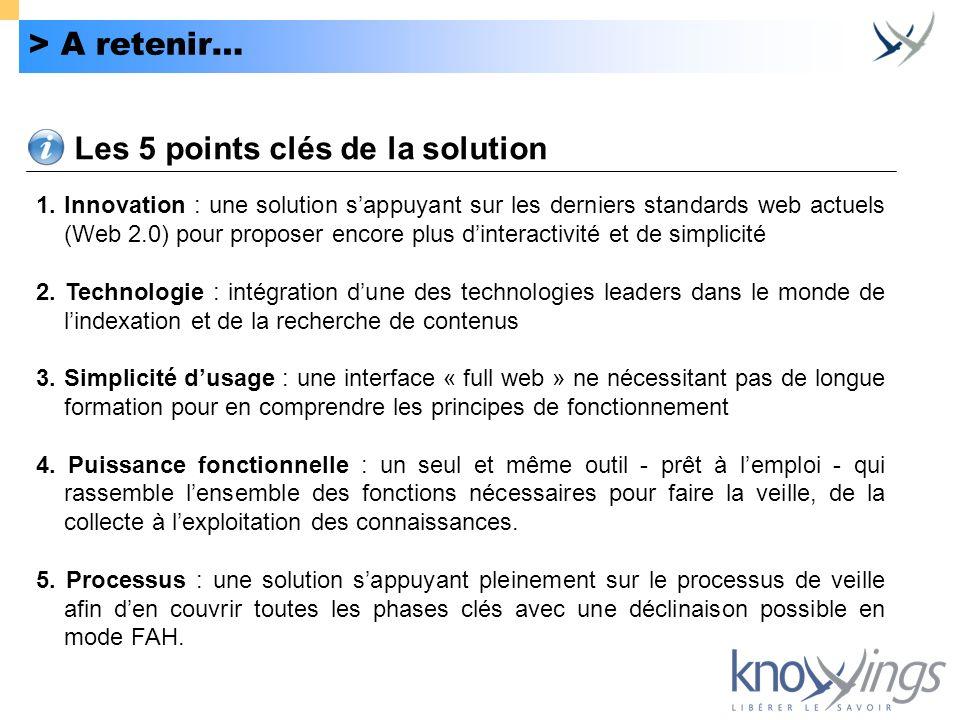 Les 5 points clés de la solution