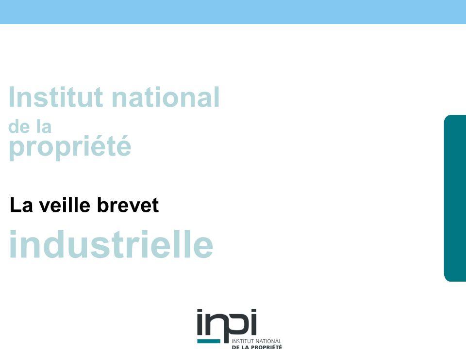 industrielle Institut national propriété La veille brevet de la