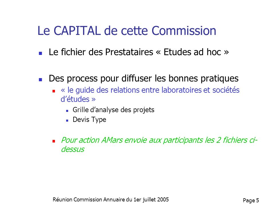 Le CAPITAL de cette Commission