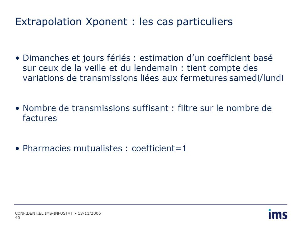 Extrapolation Xponent : les cas particuliers