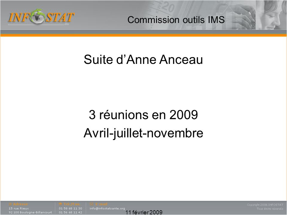 Suite d'Anne Anceau 3 réunions en 2009 Avril-juillet-novembre