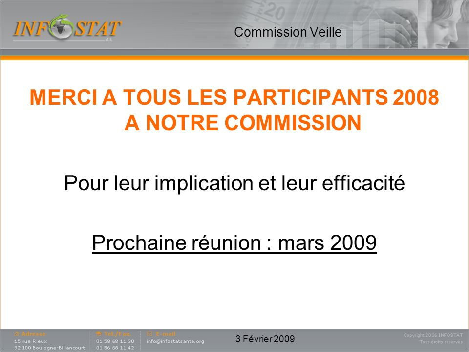 MERCI A TOUS LES PARTICIPANTS 2008 A NOTRE COMMISSION