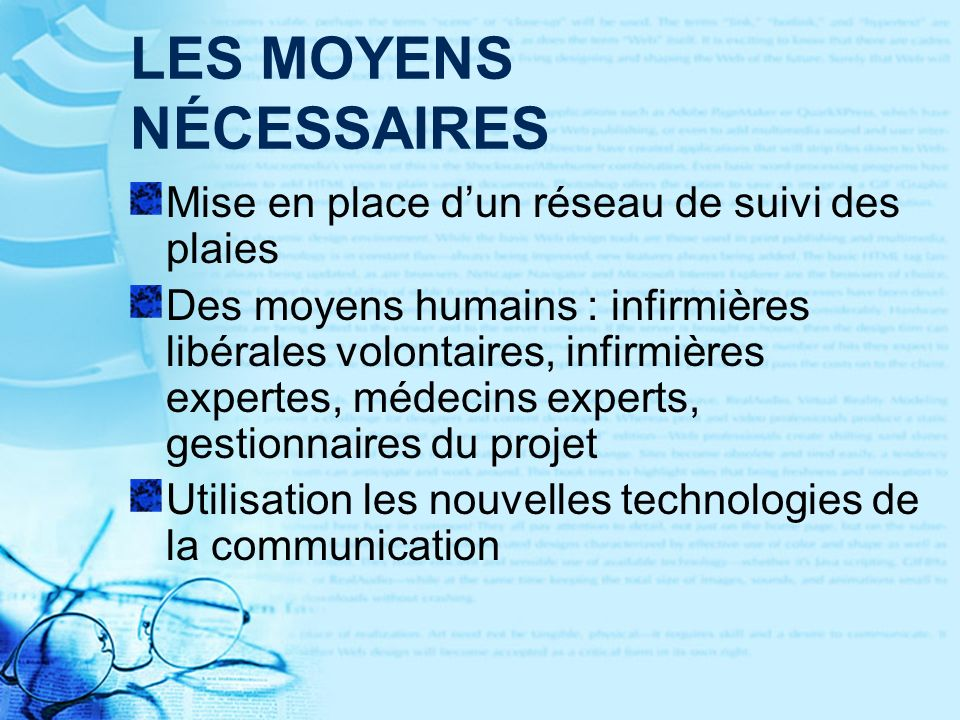 LES MOYENS NÉCESSAIRES