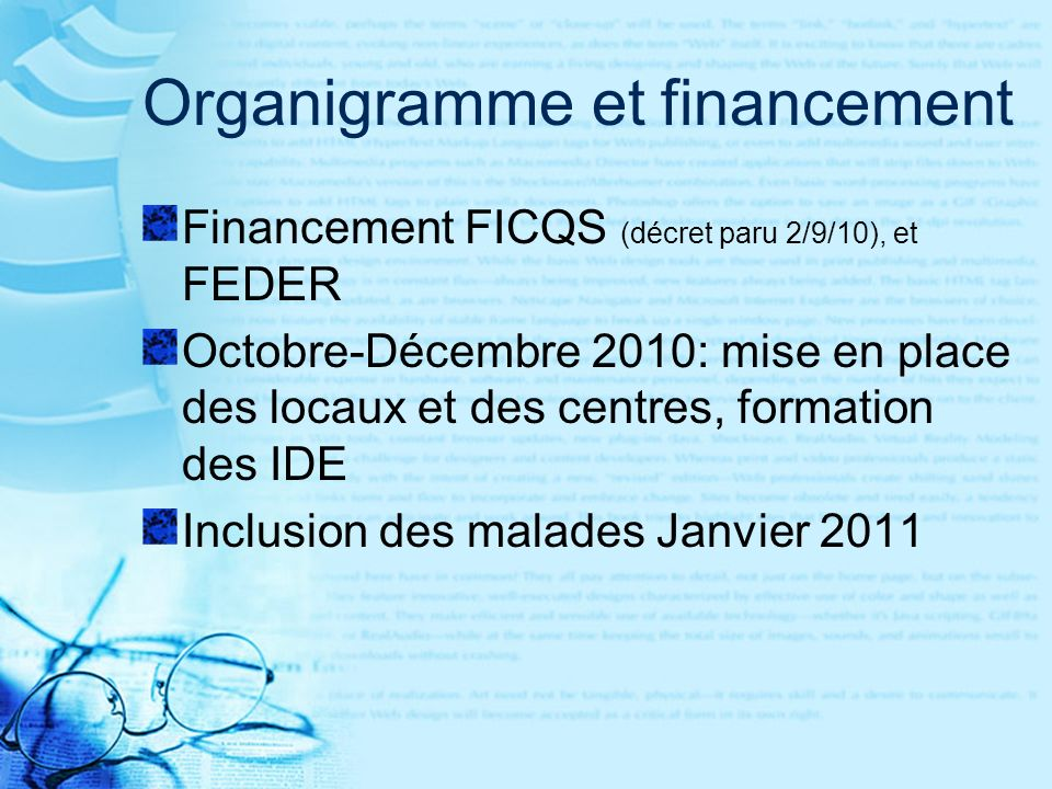Organigramme et financement
